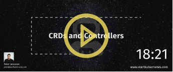 CRDs and Controllers
